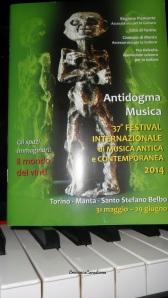 Antidogma Musica 37° FESTIVAL INTERNAZIONALE DI MUSICA ANTICA E CONTEMPORANEA TORINO Manta - Santo Stefano Belbo 31 maggio- 29 giugno