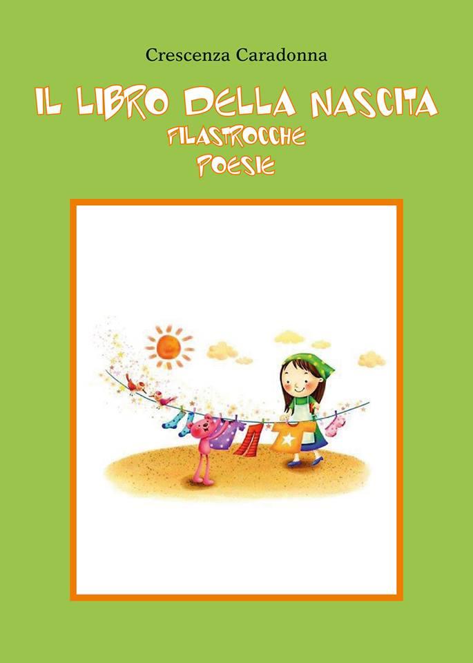 'Il libro della nascita Filastrocche' Poesie di Crescenza Caradonna