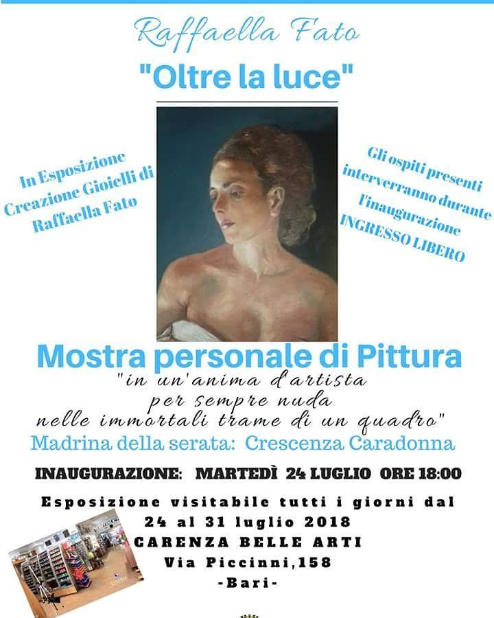 """""""OLTRE LA LUCE"""" Personale d'arte di Raffaella Fato a Bari"""
