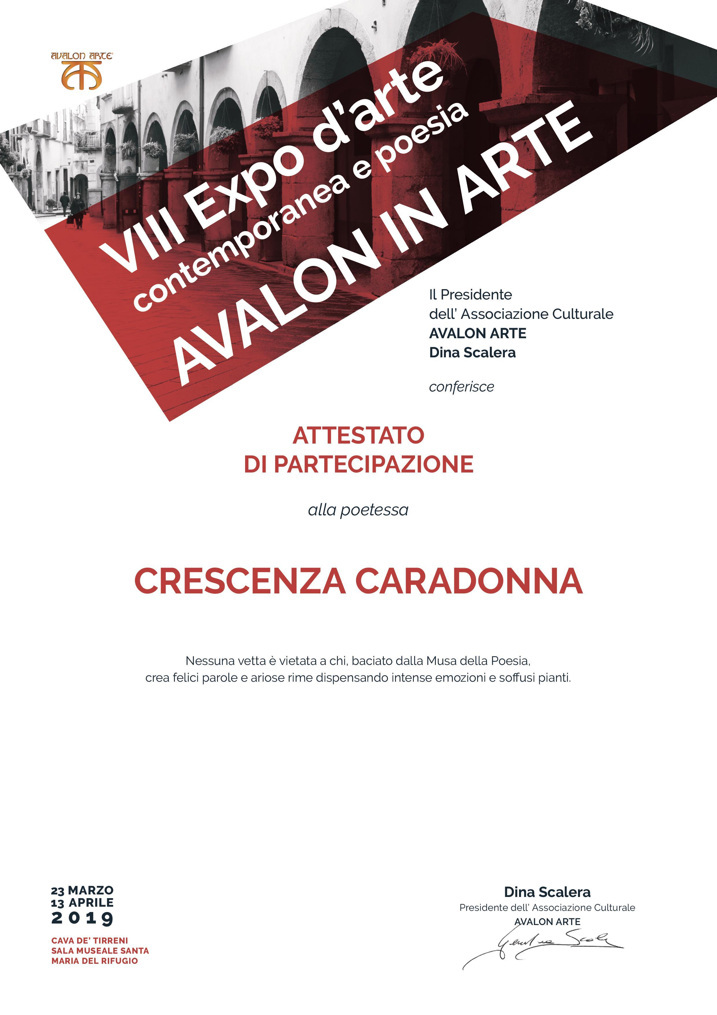 """VIII EDIZIONE EXPO D'ARTE CONTEMPORANEA E POESIA """"AVALON IN ARTE"""" – Cava De' Tirreni"""" attestato a Crescenza Caradonna"""