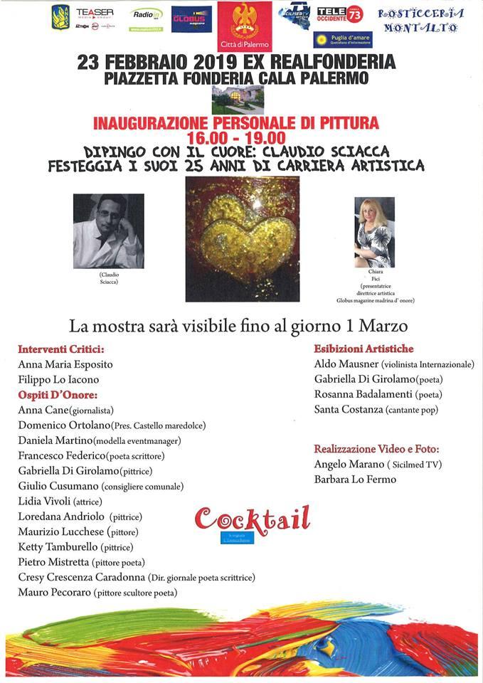 """""""DIPINGO CON IL CUORE"""" Mostra personale dell'artista Claudio Sciacca -Real fonderia Oretea (Palermo)"""