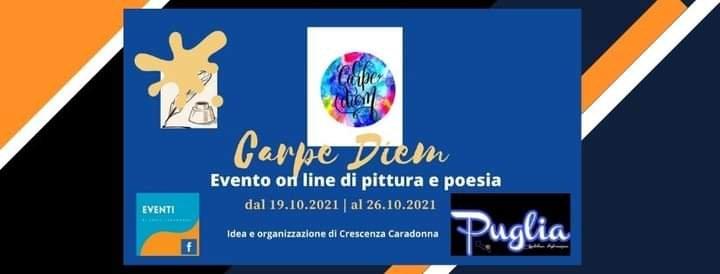 CARPE DIEM: Evento on line di Pittura e Poesia
